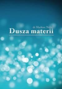 Dusza materii - Nobre Marlene