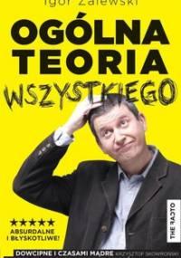 Ogólna teoria wszystkiego - Zalewski Igor