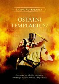 Ostatni templariusz - Khoury Raymond