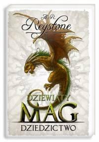A.R. Reystone - Dziewiąty Mag3. Dziedzictwo