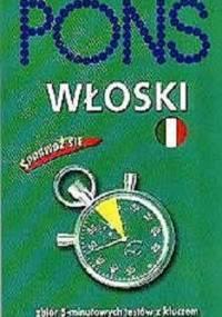 PONS - Włoski Sprawdź się Zbiór 5-minutowych testów z kluczem