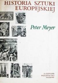 Meyer P. - Historia Sztuki Europejskiej Tom 2: Od renesansu po czasy współczesne