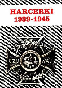 Praca zbiorowa - HARCERKI 1939-1945