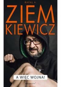 A więc wojna - Ziemkiewicz Rafał A.