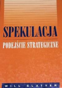 Slatzer W. - Spekulacja podejście strategiczne