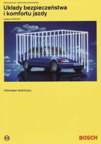Układy bezpieczeństwa i komfortu jazdy - Bosch Informator Techniczny