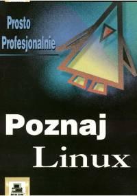 Bill Ball - Poznaj Linux. Prosto Profesjonalnie