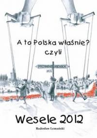A to Polska Właśnie? czyli wesele 2012 - Lemański Radosław