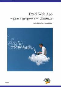 Excel Web App. Praca grupowa w chmurze - Opracowanie zbiorowe