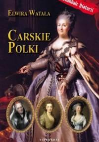 Carskie Polki - Watała Elwira