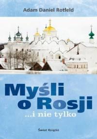 A.D.Rotfeld - Myśli o Rosji... i nie tylko [EBOOK PL]