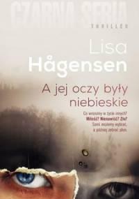 A jej oczy były niebieskie - Hagensen Lisa