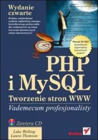 PHP i MySQL Tworzenie Stron Vademecum Profesjonalisty Wydanie IV