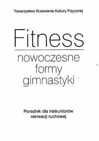 Fitness - nowoczesne formy gimnastyki