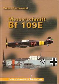Robert Pęczkowski - Messerschmitt Bf-109E [eBook PL]
