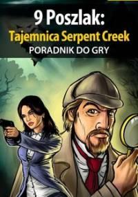 9 Poszlak: Tajemnica Serpent Creek - poradnik do gry - Bartosiewicz Mateusz Boo
