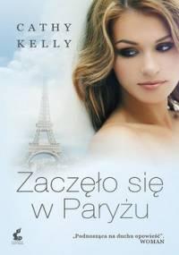Zaczęło się w Paryżu - Kelly Cathy