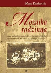 Mozaika Rodzinna - Diatłowicka Maria