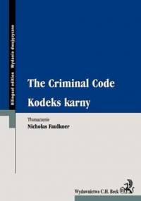 Kodeks karny. The Criminal Code - Opracowanie zbiorowe