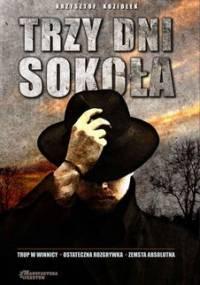Trzy dni Sokoła - Koziołek Krzysztof