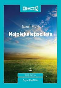 Józef Hen - Najpiękniejsze lata [Audiobook PL]