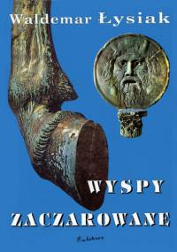 Waldemar Łysiak - Wyspy zaczarowane