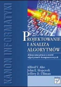 A V Aho, J E Hopcroft,J D Ullman Algorytmy Projektowanie I Analiza Algorytmow Komputerowych
