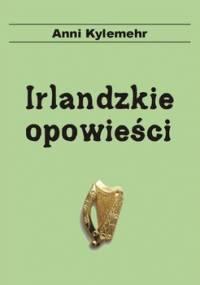Irlandzkie opowieści - Kylemehr Anni