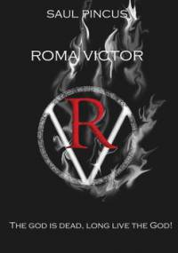 Roma Victor. The God is dead, long live the God! - Pincus Saul