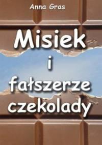 Misiek i fałszerze czekolady - Gras Anna