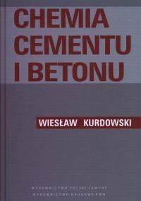 Kurdowski W. - Chemia cementu