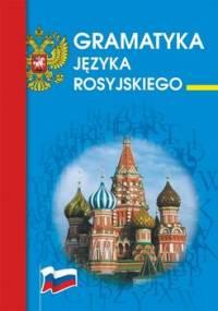 Gramatyka języka rosyjskiego - Wójcik Maria, Piskorska Julia