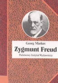 Markus G. - Zygmunt Freud i tajemnice duszy