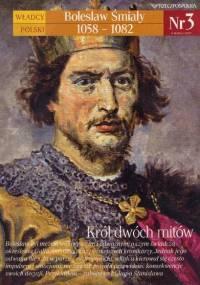 Władcy Polski 03 - Bolesław Śmiały [i starsze numery]
