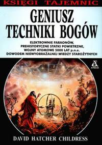 David Hatcher Childress - Geniusz techniki bogów [eBook PL]