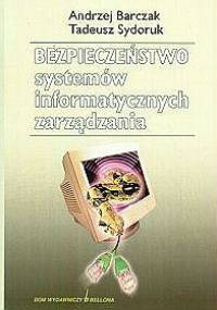A.Barczak,T.Sydoruk - Bezpieczeństwo systemów informatycznych zarządzania