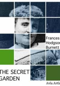 The Secret Garden - Hodgson Burnett Frances