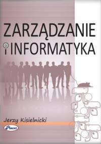 Zarządzanie i informatyka - Kisielnicki Jerzy