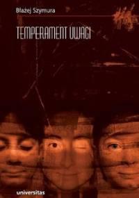 Temperament uwagi - Szymura Błażej