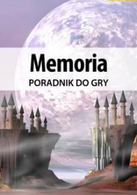 Memoria - poradnik do gry - Michałowska Katarzyna Kayleigh