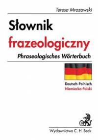 Słownik frazeologiczny niemiecko-polski - Mrozowski Teresa