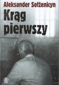 Aleksander Sołżenicyn - Krąg pierwszy
