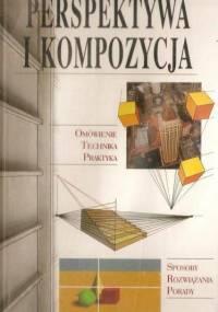 Praca Zbiorowa - Perspektywa i kompozycja