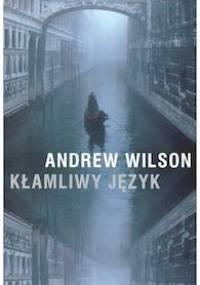 Andrew Wilson - Kłamliwy język