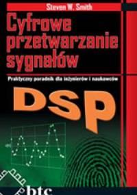 Smith S. W. - Cyfrowe przetwarzanie sygnałów DSP. Praktyczny poradnik dla inżynierów i naukowców