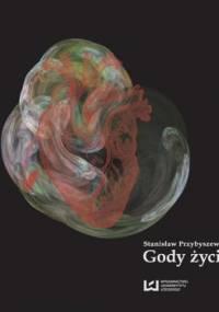 Gody życia - Przybyszewski Stanisław