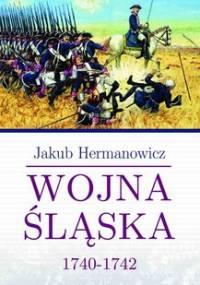 Wojna Śląska 1740-1742 - Hermanowicz Jakub