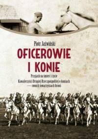Oficerowie i konie - Jaźwiński Piotr