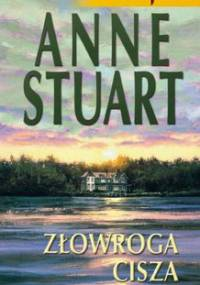 Złowroga cisza - Stuart Anne