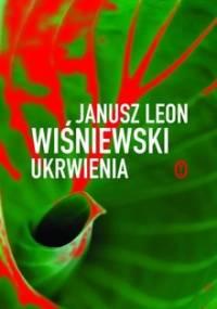 Ukrwienia - Wiśniewski Janusz L.